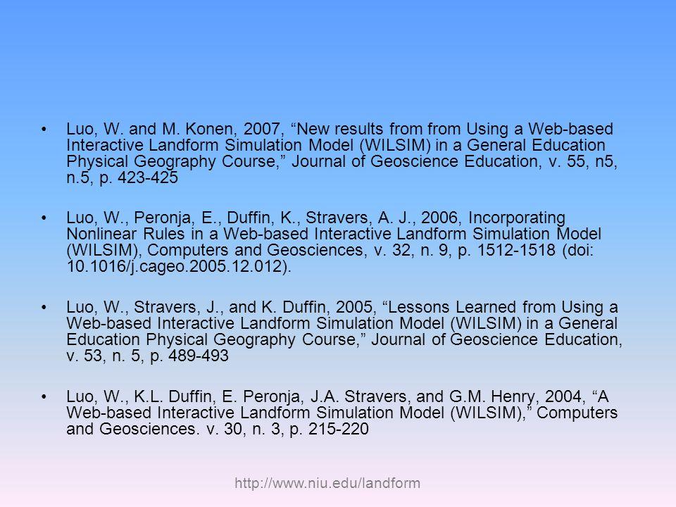 http://www.niu.edu/landform Luo, W. and M.