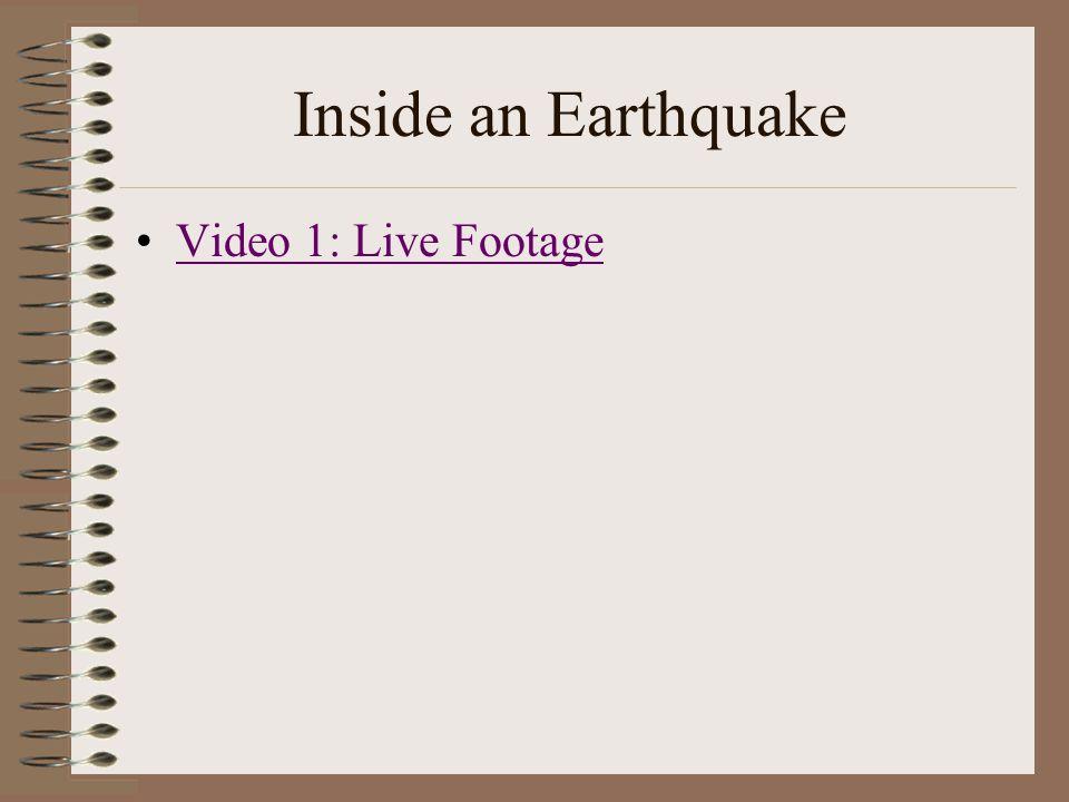Inside an Earthquake Video 1: Live Footage