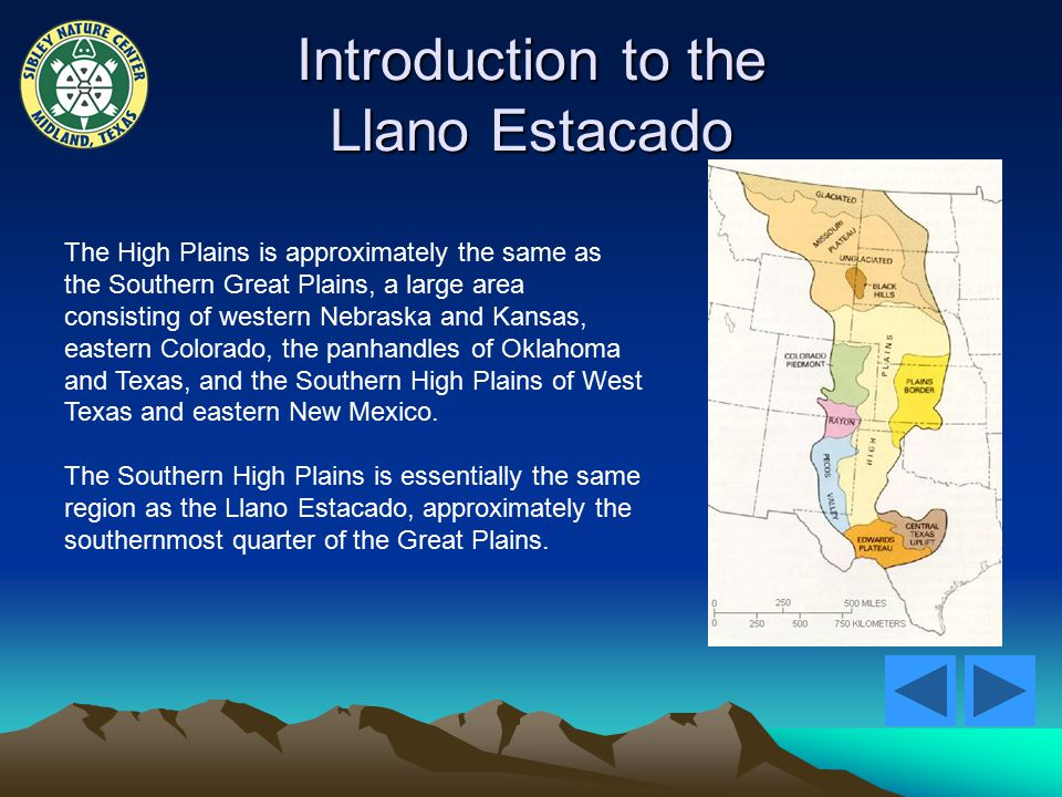 Introduction to the Llano Estacado The High Plains is approximately the same as the Southern Great Plains, a large area consisting of western Nebraska and Kansas, eastern Colorado, the panhandles of Oklahoma and Texas, and the Southern High Plains of West Texas and eastern New Mexico.