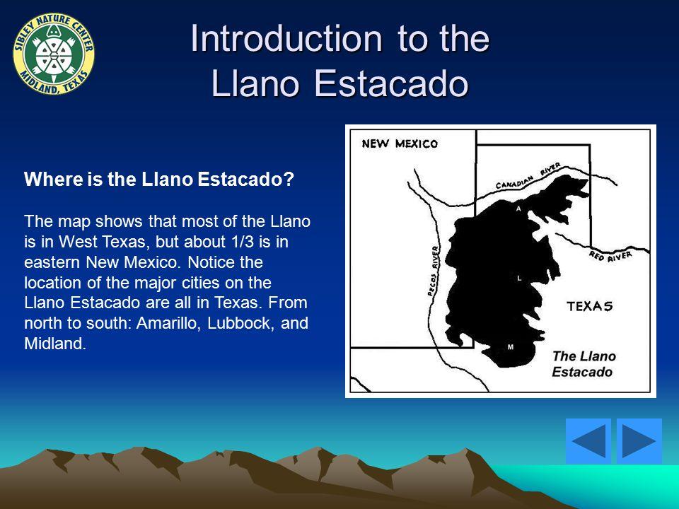 Introduction to the Llano Estacado Where is the Llano Estacado.