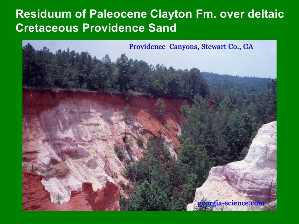 Residuum of Paleocene Clayton Fm. over deltaic Cretaceous Providence Sand