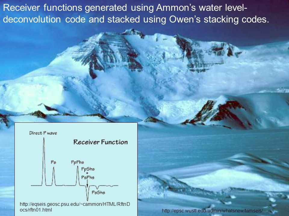 Receiver functions generated using Ammon's water level- deconvolution code and stacked using Owen's stacking codes.