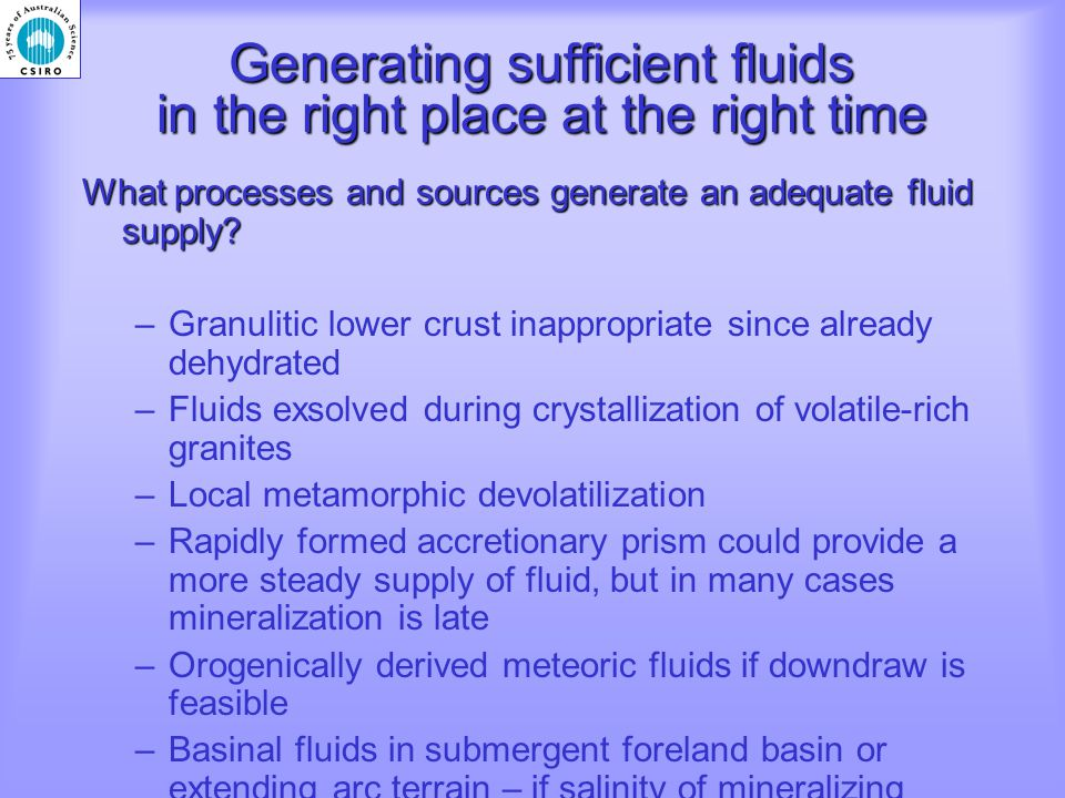 Generating sufficient fluids in the right place at the right time What processes and sources generate an adequate fluid supply.