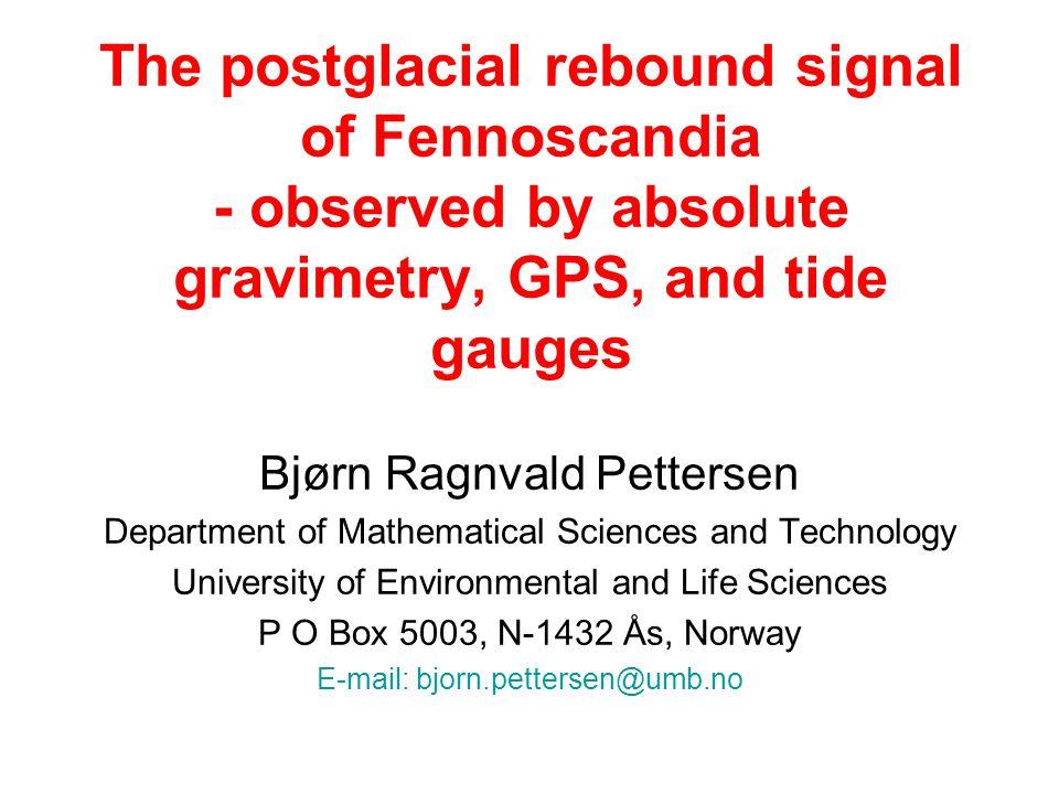 Vertical uplift derived from leveling and GPS Courtesy:H.-G. Scherneck et al. (2003)