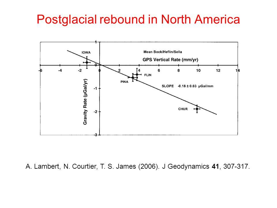 Postglacial rebound in North America A. Lambert, N.