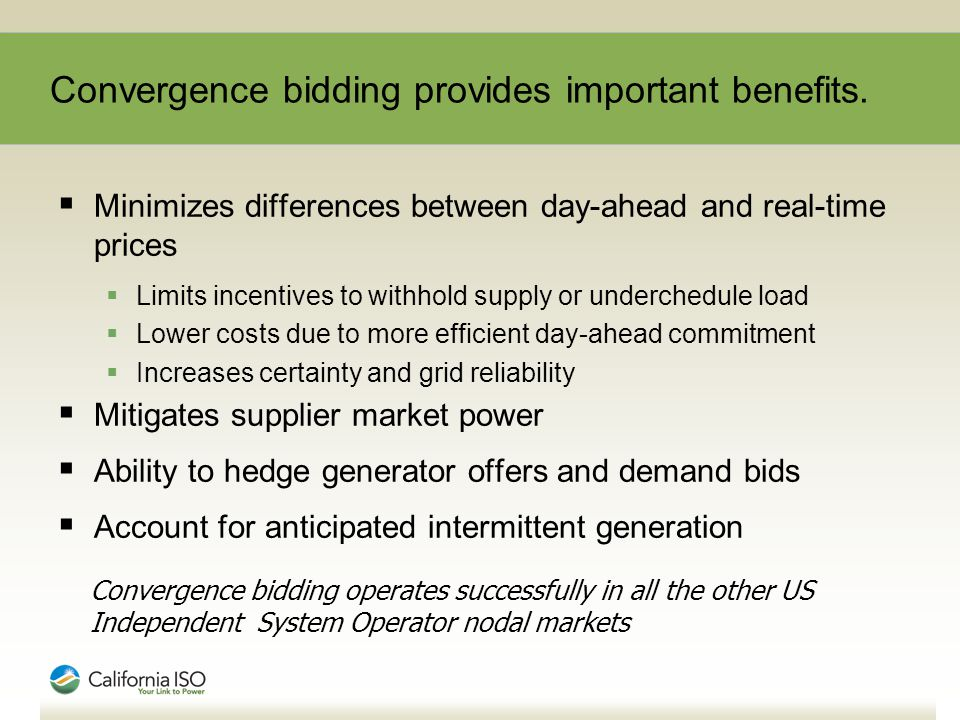 Convergence bidding provides important benefits.