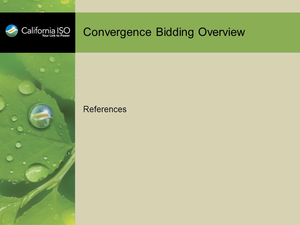 Convergence Bidding Overview References