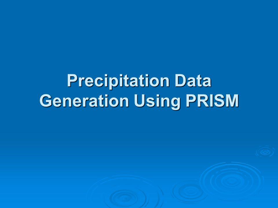 Precipitation Data Generation Using PRISM