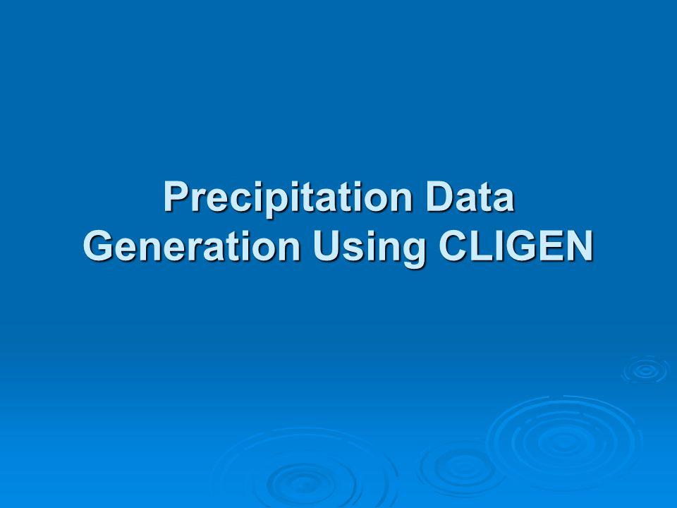 Precipitation Data Generation Using CLIGEN