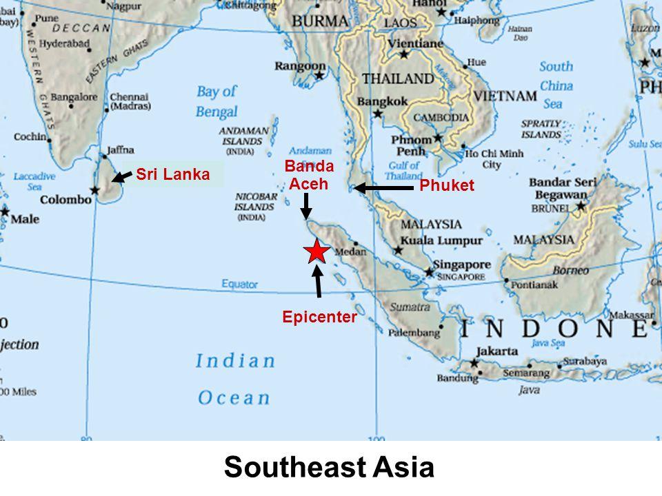 Phuket Banda Aceh Epicenter Southeast Asia Sri Lanka
