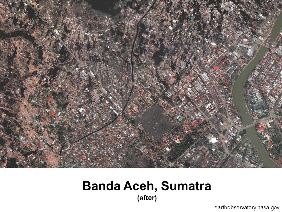 Banda Aceh, Sumatra (after) earthobservatory.nasa.gov