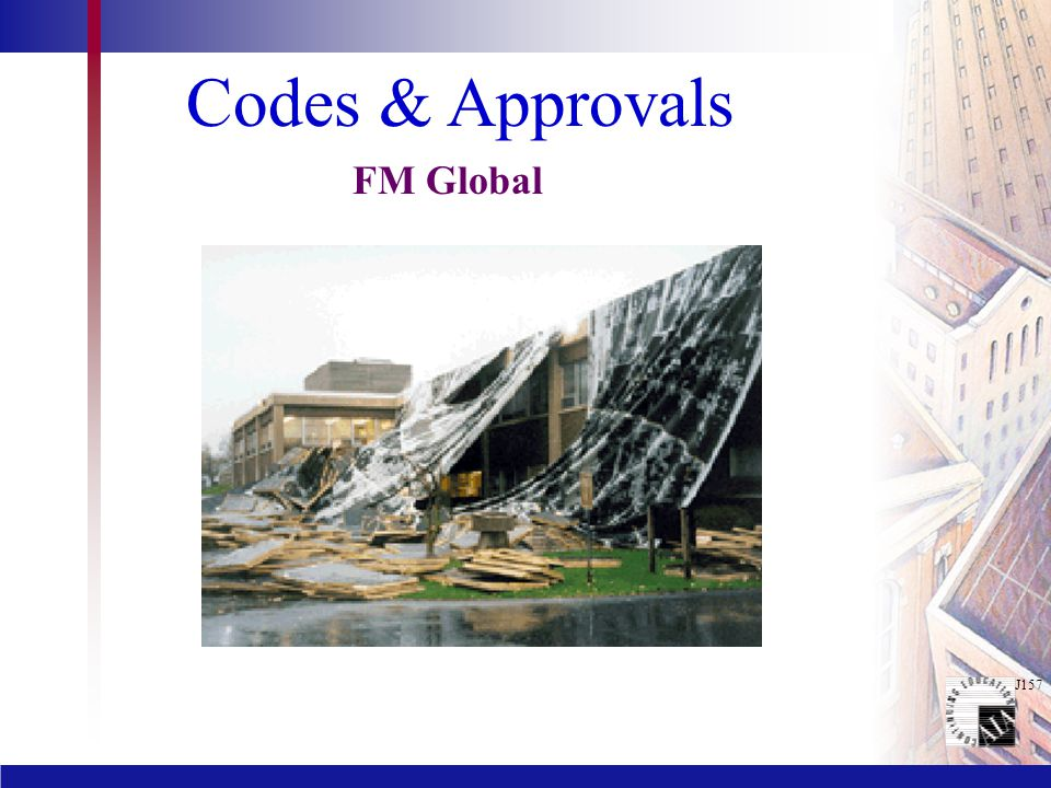 J157 Codes & Approvals FM Global