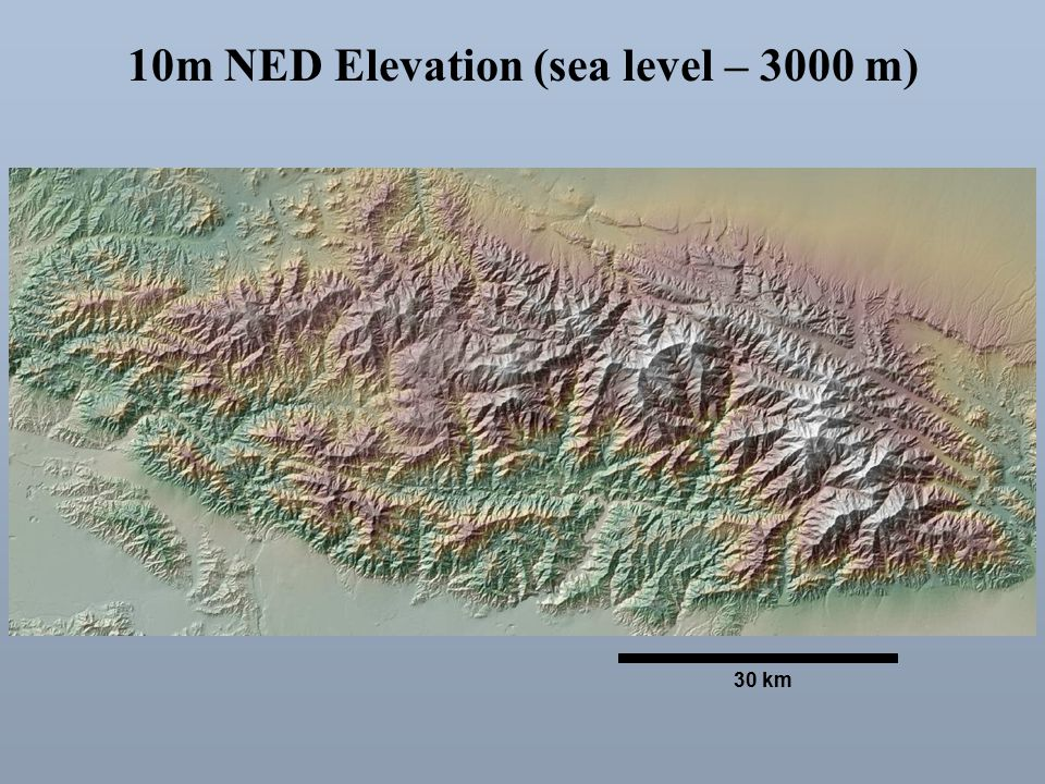 10m NED Elevation (sea level – 3000 m) 30 km