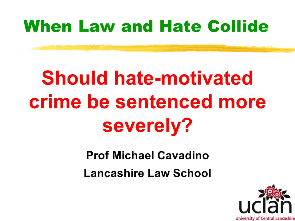 A 'sentencing uplift' for hate-motivated crimes.
