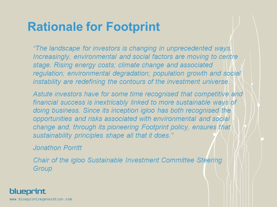 Rationale for Footprint The landscape for investors is changing in unprecedented ways.