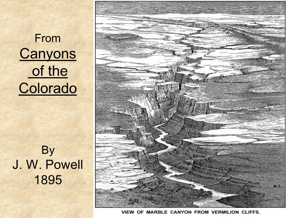 14 From Canyons of the Colorado By J. W. Powell 1895