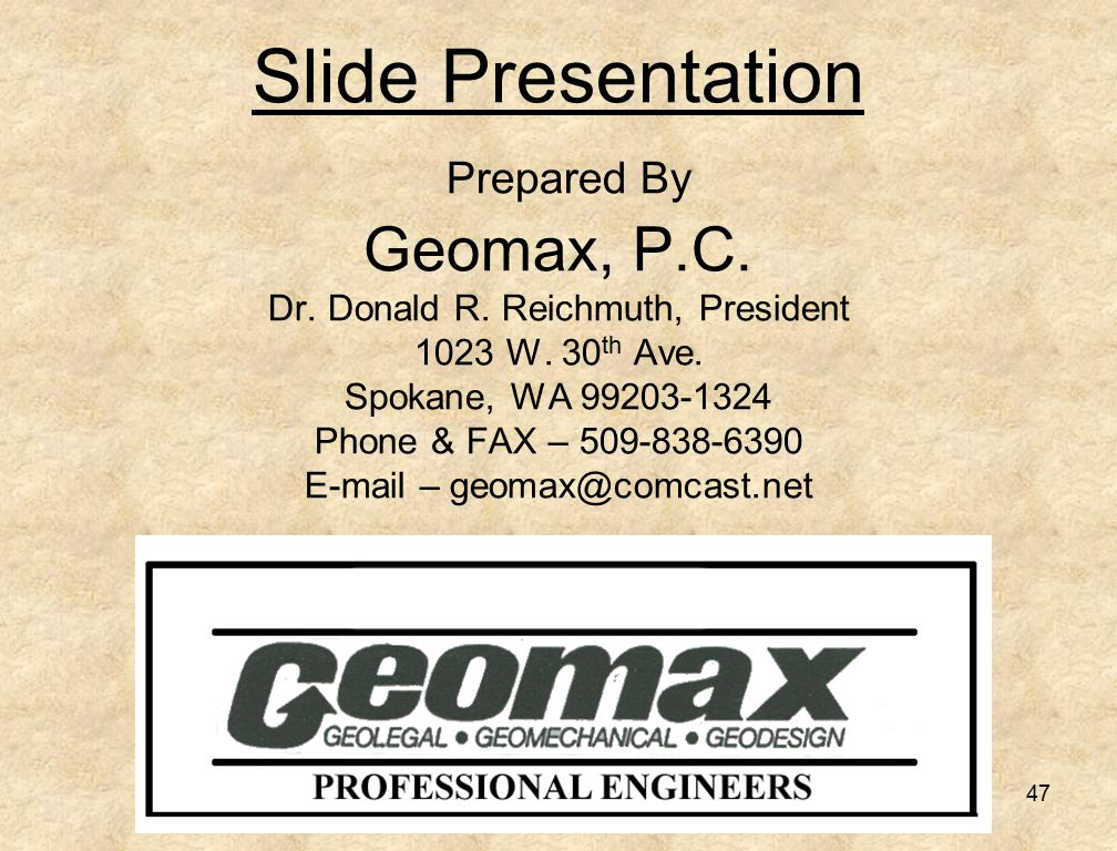 47 Slide Presentation Prepared By Geomax, P.C. Dr.
