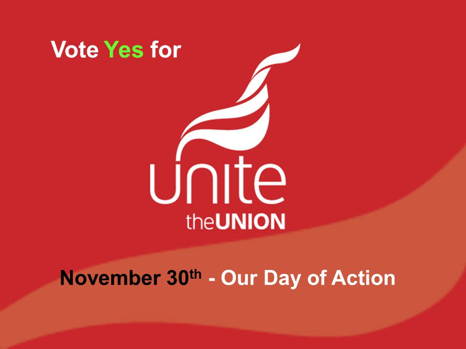 Vote Yes for November 30 th - Our Day of Action