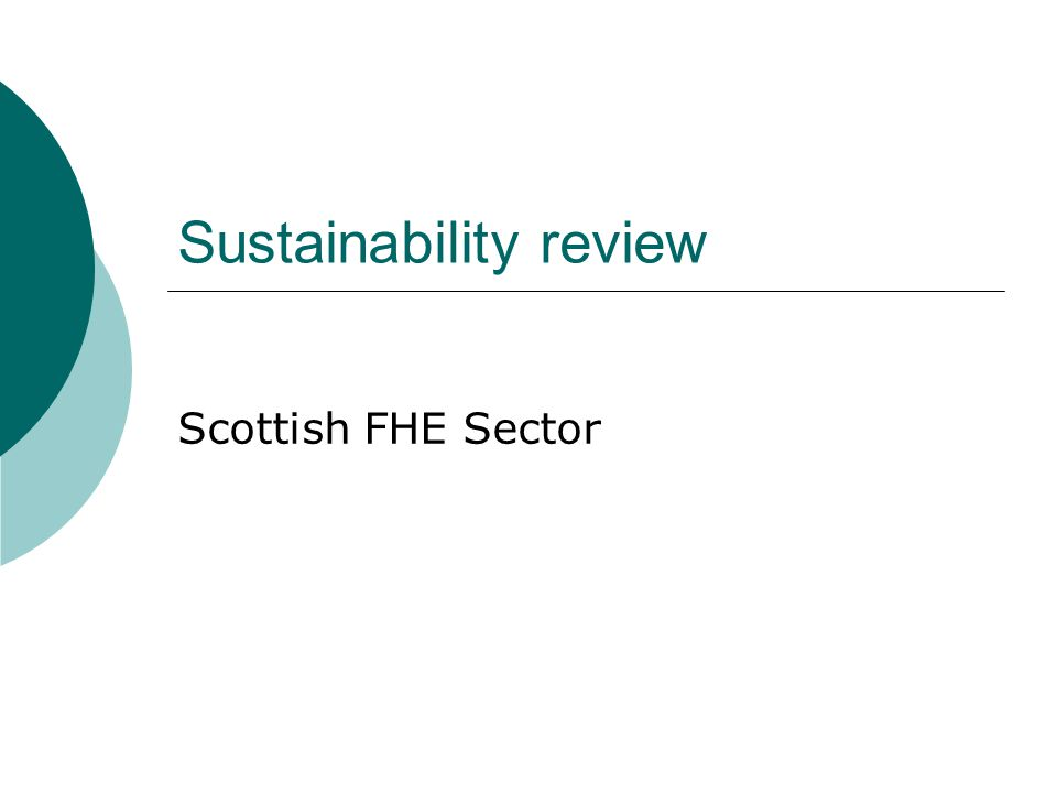 Sustainability review Scottish FHE Sector