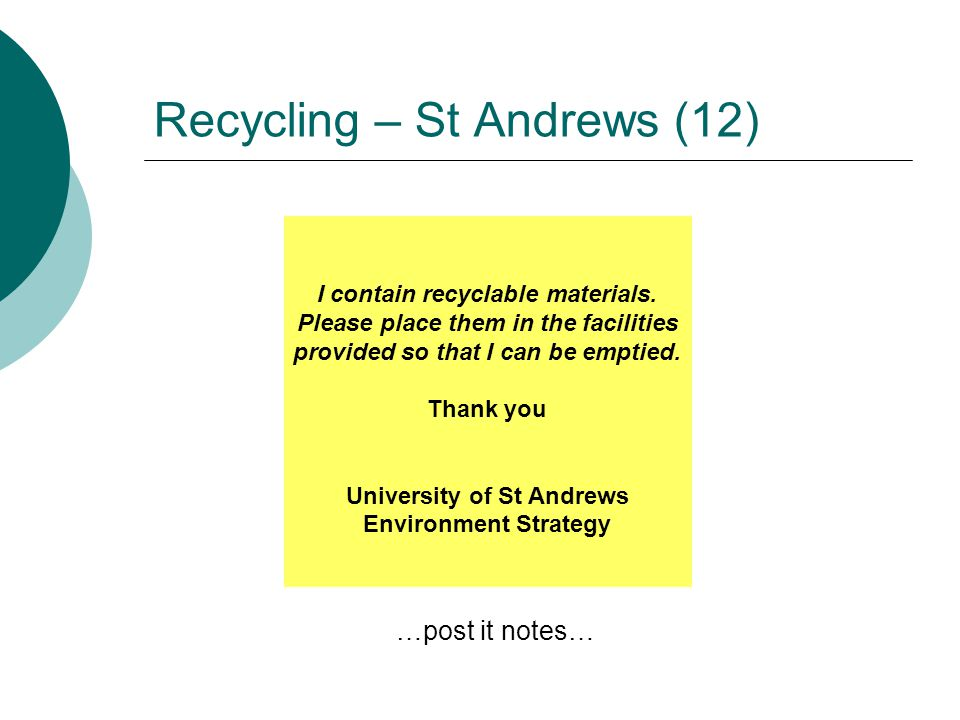 Recycling – St Andrews (12) I contain recyclable materials.