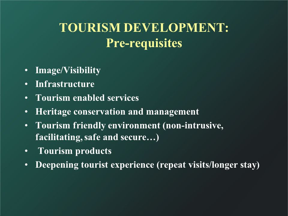 Tourism Circuit Approach Integrated Tourist, the focal point Circuit development involves creating a circular route to be taken by tourists Based on features of tourist interest throughout the circuit route Driven by infrastructure development FDI can play a major role in inducting capital, technology, managerial skills and marketing