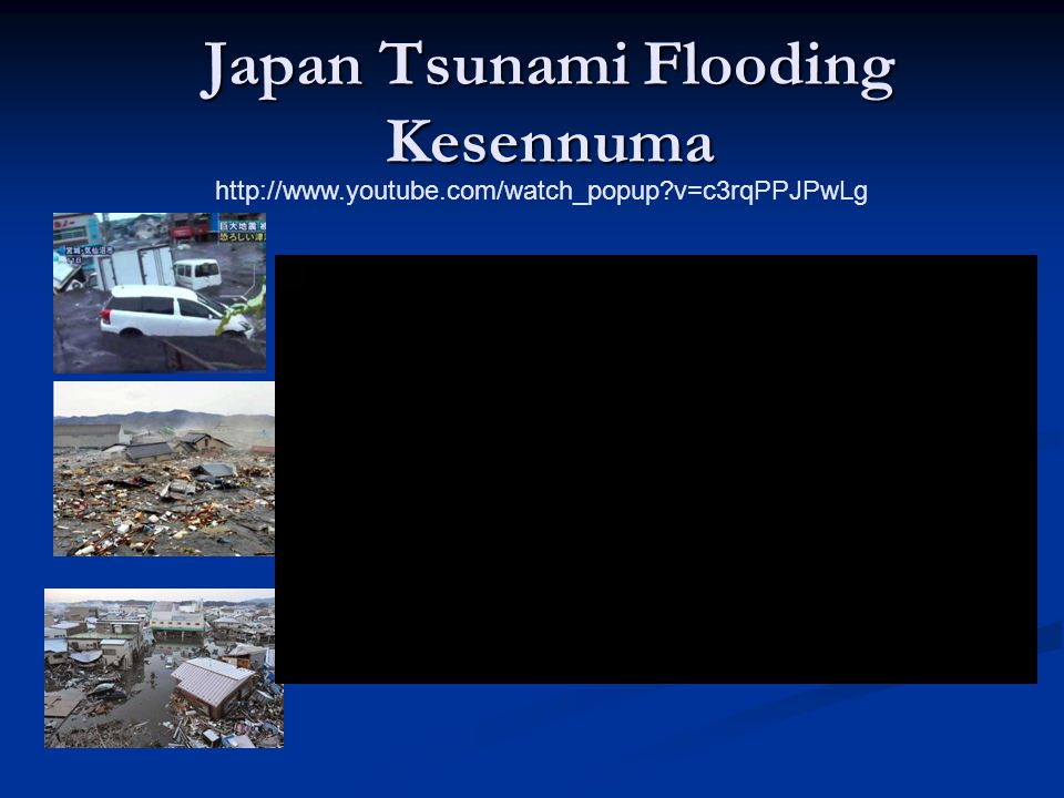Japan Tsunami Flooding Kesennuma http://www.youtube.com/watch_popup v=c3rqPPJPwLg