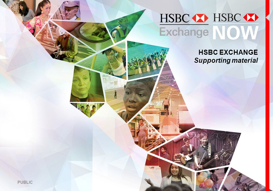 HSBC EXCHANGE Supporting material PUBLIC