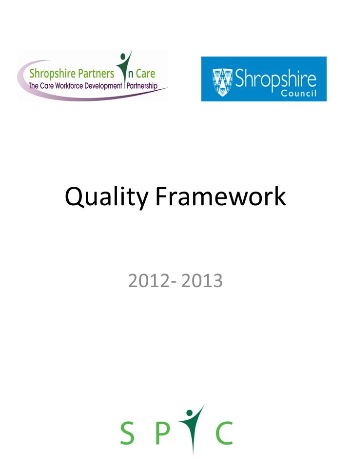 Quality Framework 2012- 2013