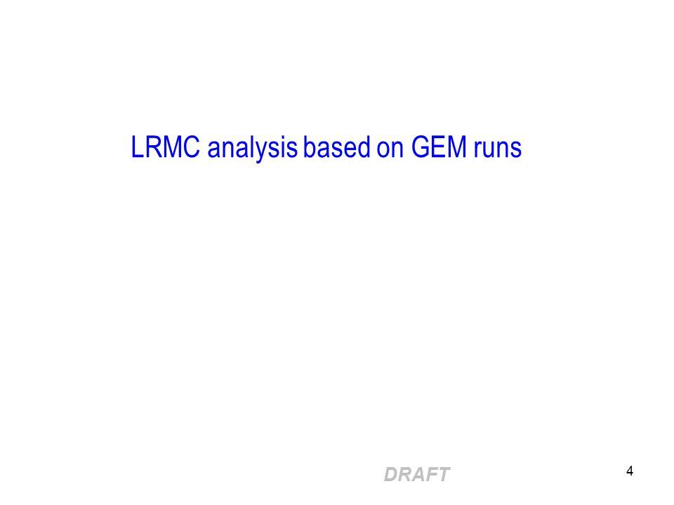 DRAFT 4 LRMC analysis based on GEM runs