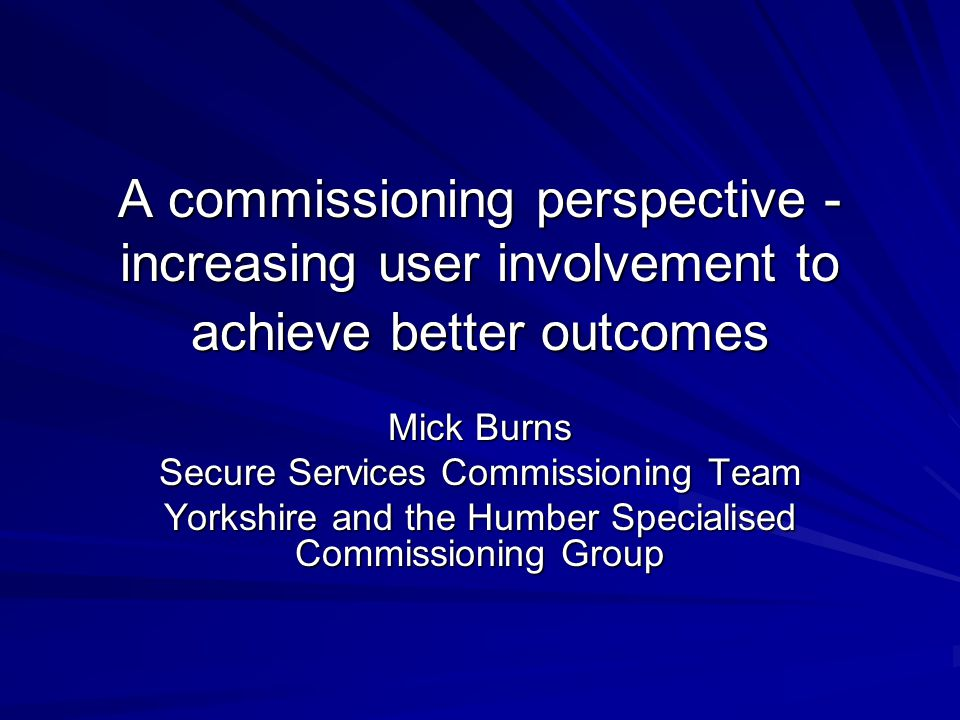 Advantages to user defined CQUIN schemes Users see real benefit of involvement through inclusion within contract Programme of involvement energises service users improves engagement with staff in services Real change in culture within services, collaborative working becoming more of a reality Services are starting to innovate CQUIN development has helped to consolidate service network Unclear as yet whether outcomes have improved but process has been helpful in itself