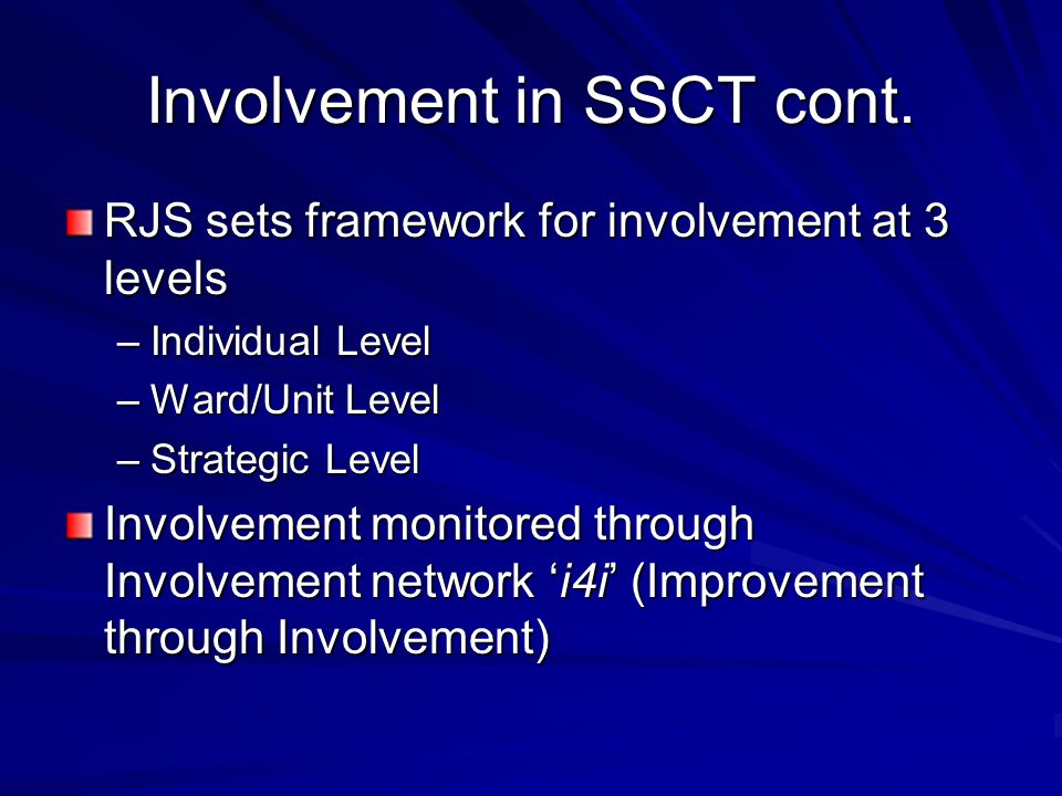 Involvement in SSCT cont.