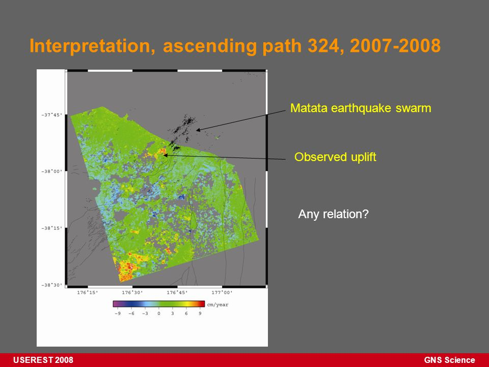 GNS Science USEREST 2008 Interpretation, ascending path 324, 2007-2008 Matata earthquake swarm Observed uplift Any relation