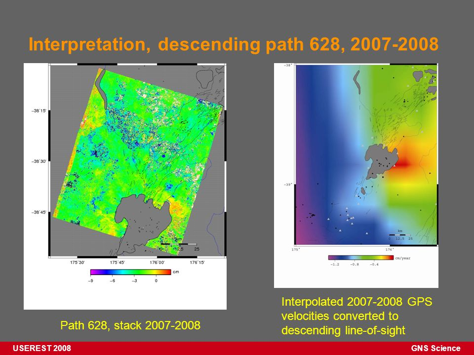 GNS Science USEREST 2008 Interpretation, descending path 628, 2007-2008 Path 628, stack 2007-2008 Interpolated 2007-2008 GPS velocities converted to descending line-of-sight