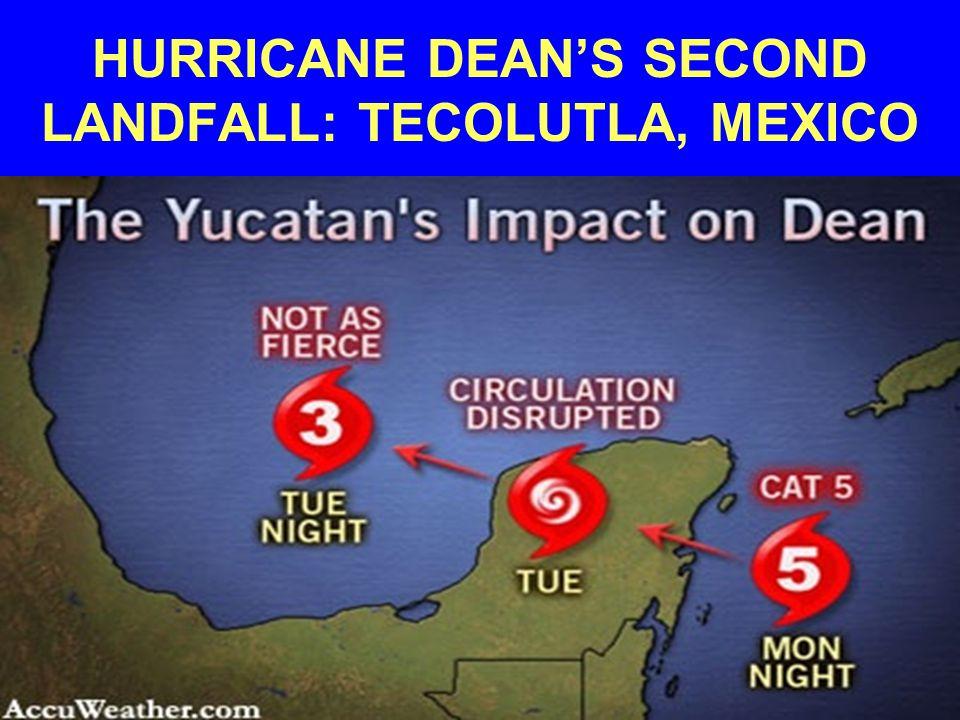 HURRICANE DEAN'S SECOND LANDFALL: TECOLUTLA, MEXICO