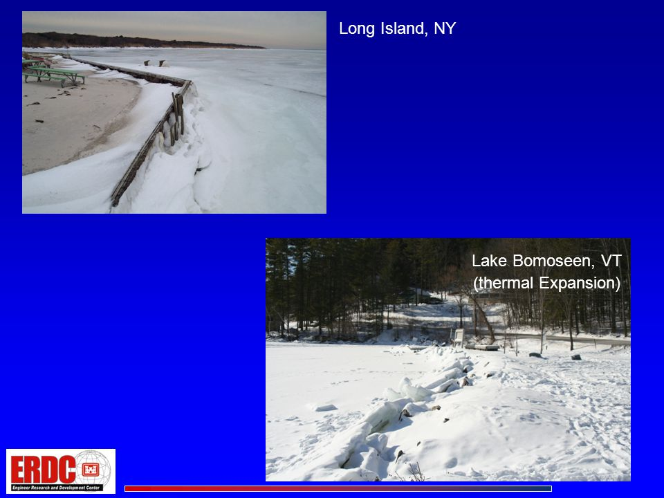 Long Island, NY Lake Bomoseen, VT (thermal Expansion)