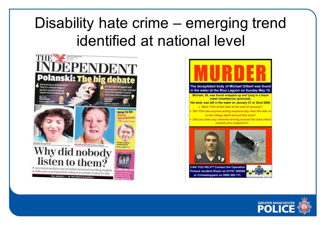 Disability hate crime – emerging trend identified at national level
