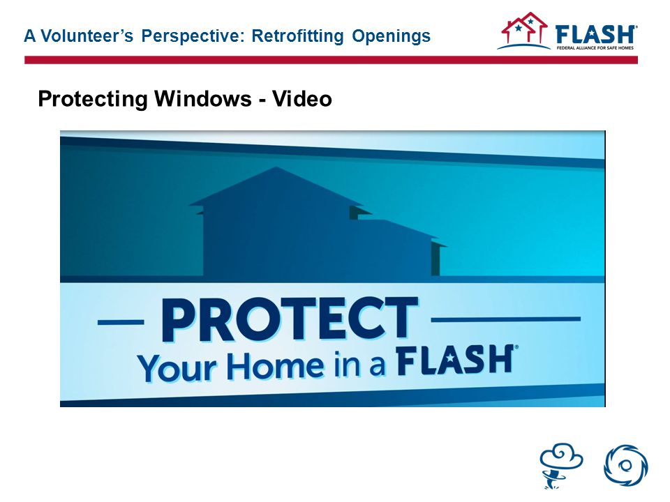 Protecting Windows - Video A Volunteer's Perspective: Retrofitting Openings