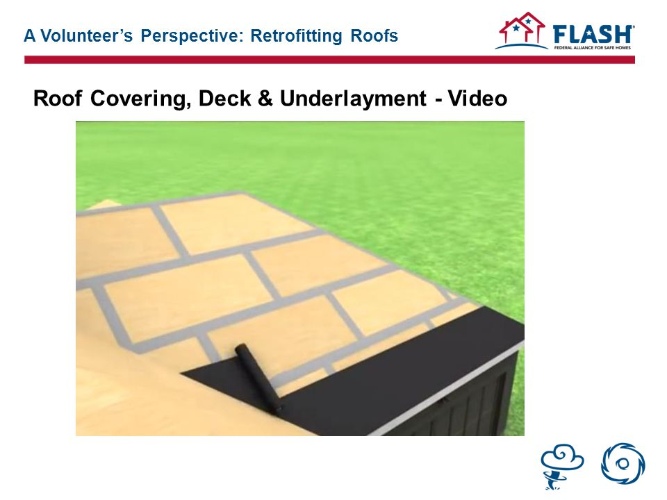 Roof Covering, Deck & Underlayment - Video A Volunteer's Perspective: Retrofitting Roofs