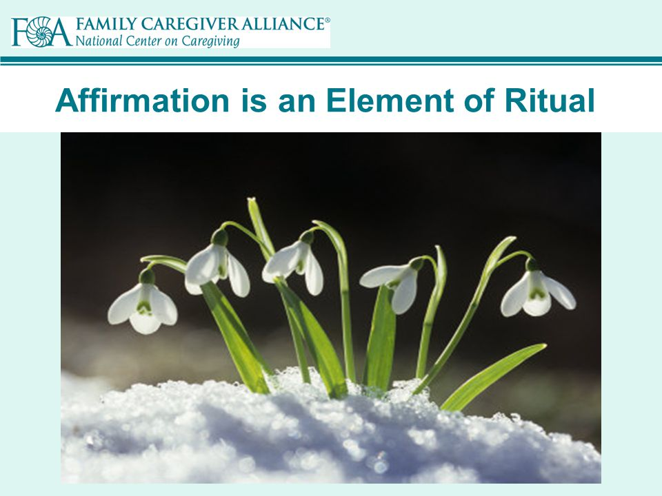 Affirmation is an Element of Ritual