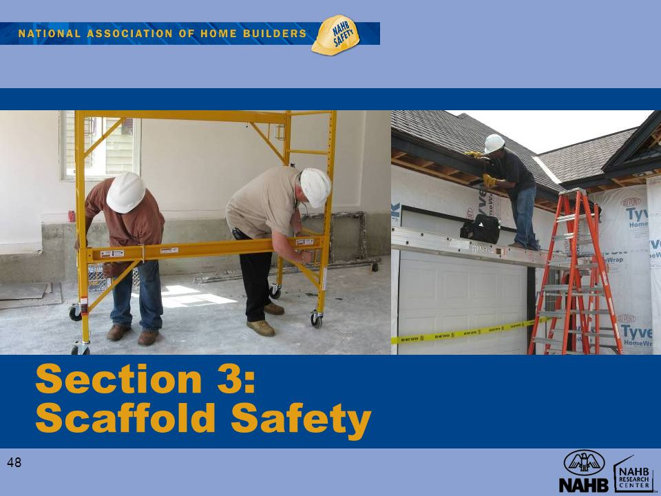 Section 3: Scaffold Safety 48