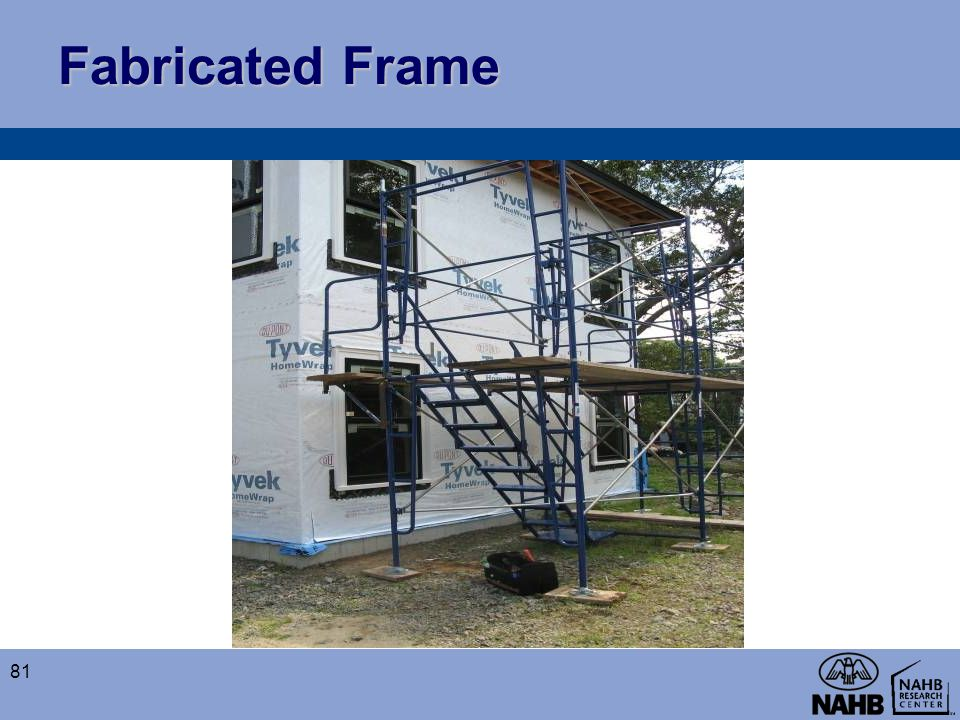 Fabricated Frame 81