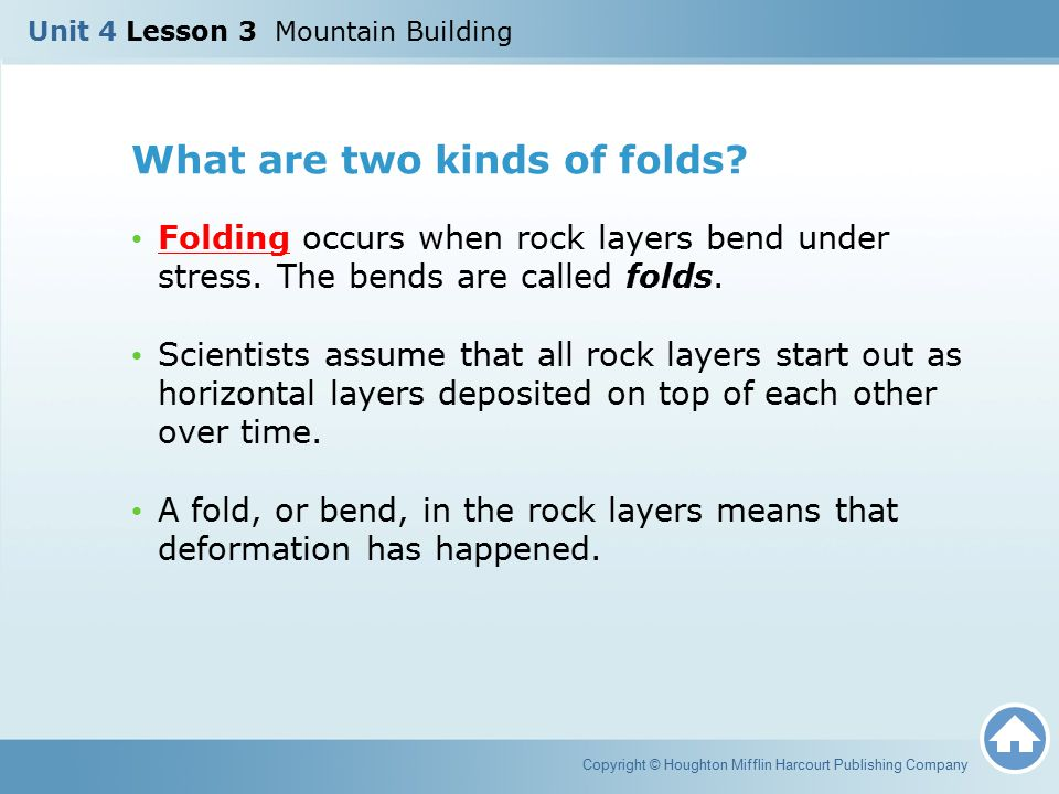 What are two kinds of folds? Folding occurs when rock layers bend under stress. The bends are called folds. Scientists assume that all rock layers sta