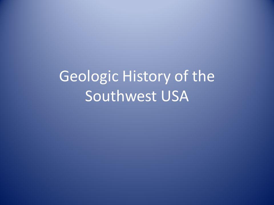 Geologic History of the Southwest USA