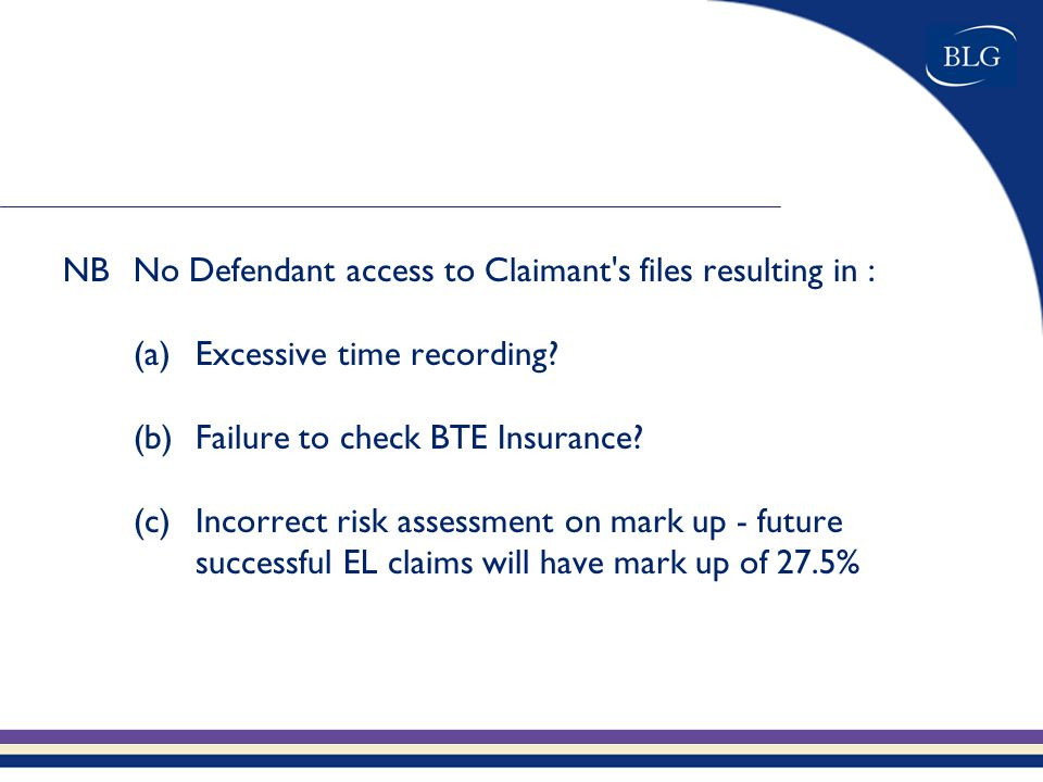 NBNo Defendant access to Claimant s files resulting in : (a)Excessive time recording.