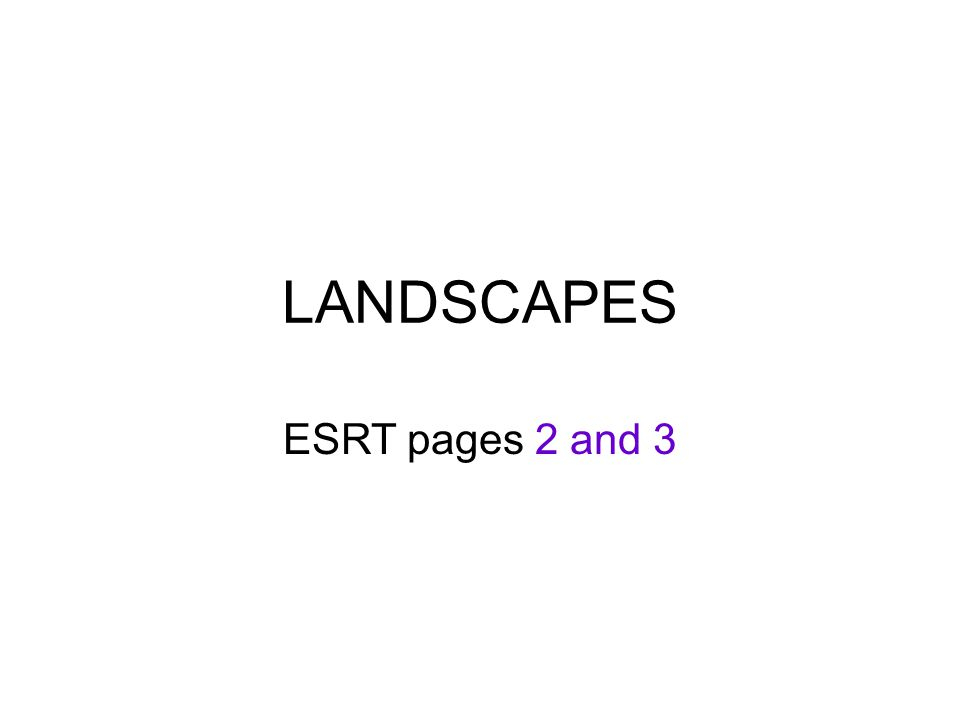 LANDSCAPES ESRT pages 2 and 3