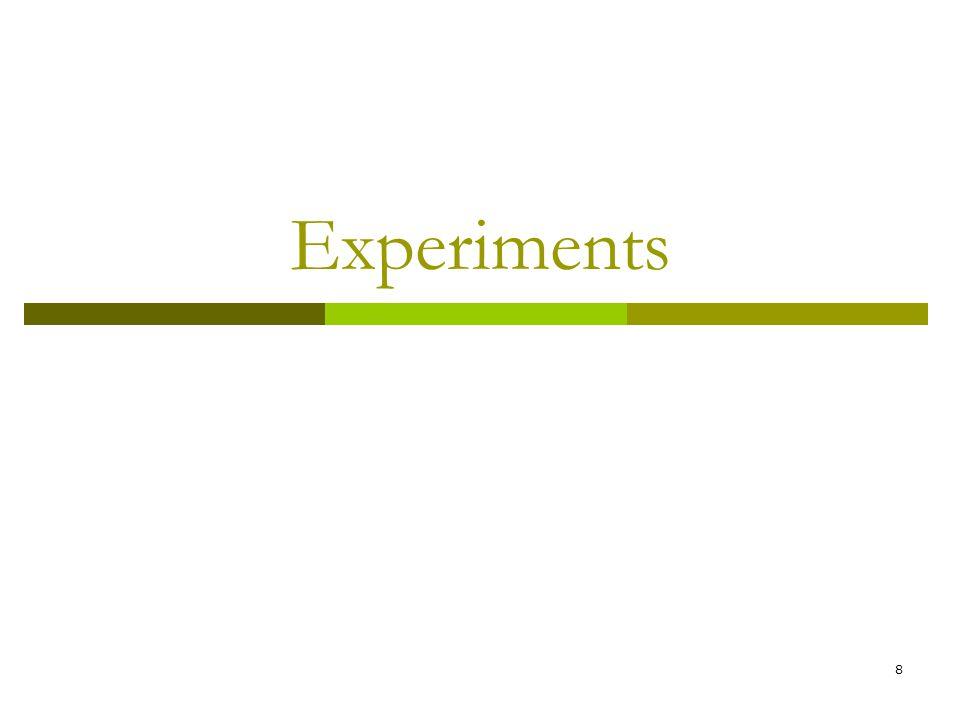 8 Experiments