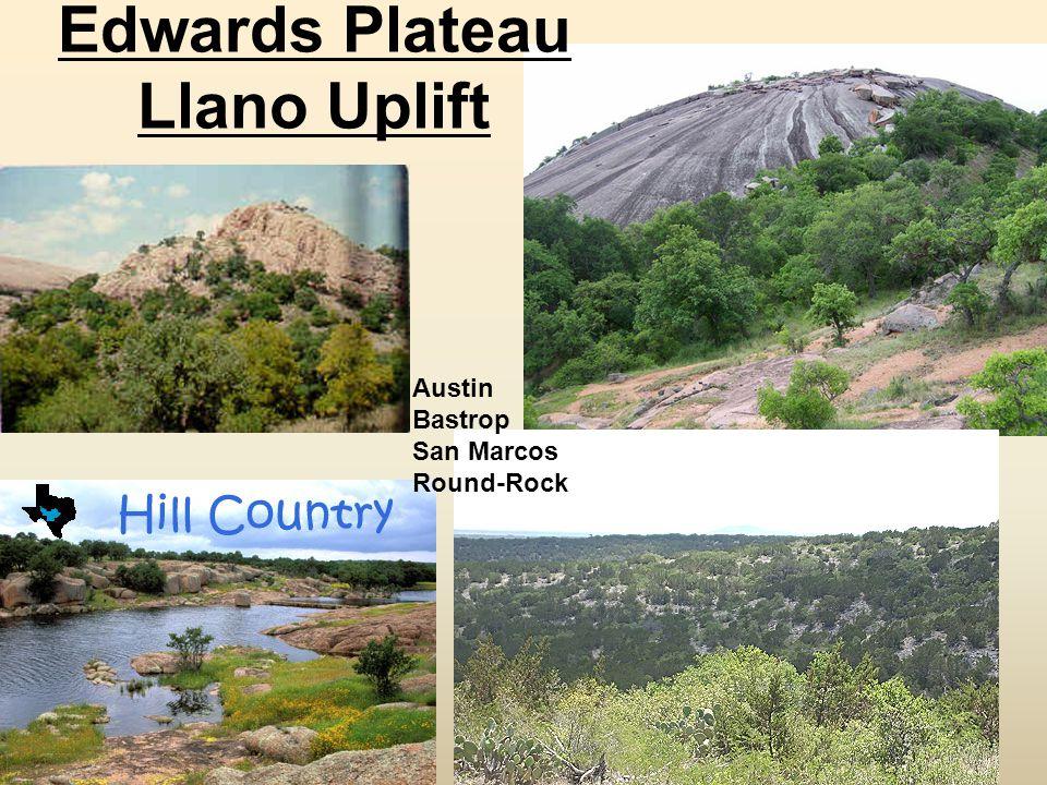 Edwards Plateau Llano Uplift Austin Bastrop San Marcos Round-Rock