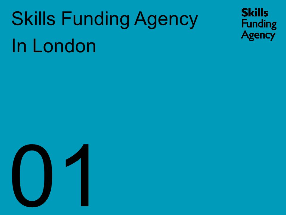 Skills Funding Agency In London 01