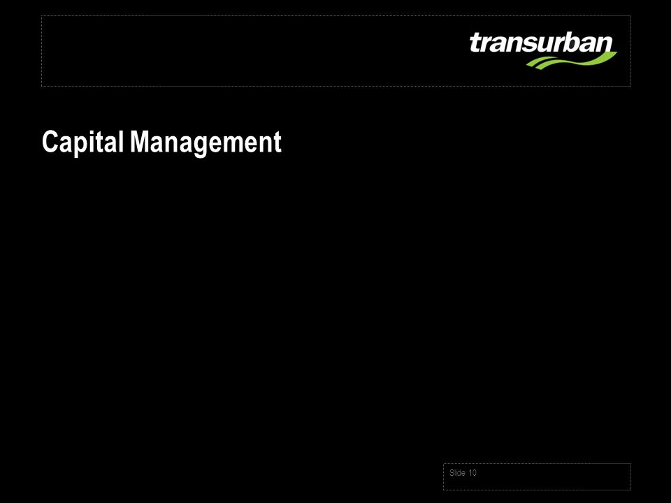Slide 10 Capital Management