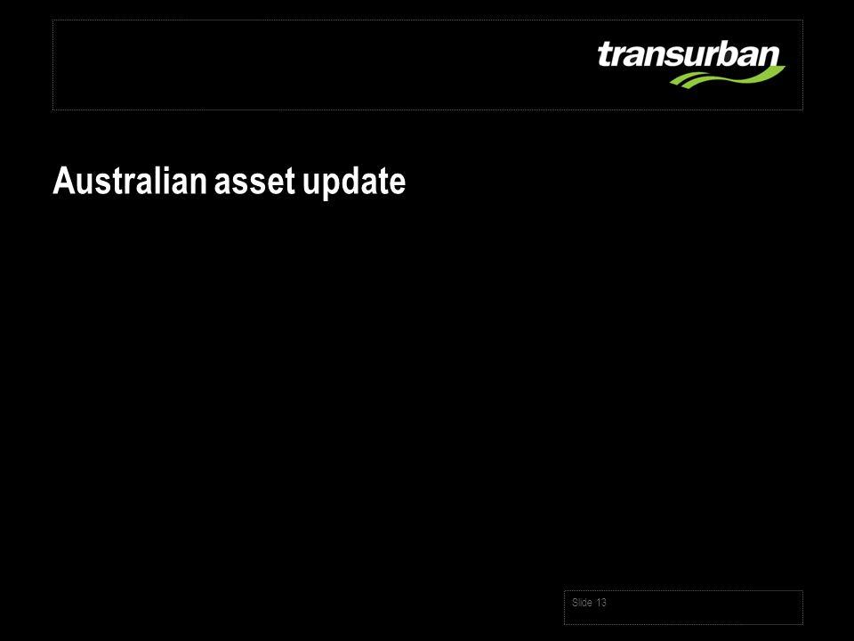 Slide 13 Australian asset update
